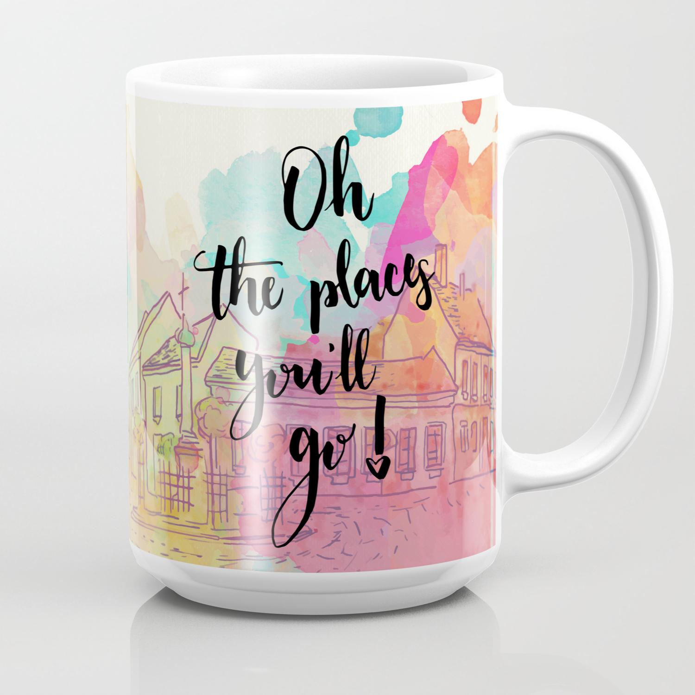 Will Go Quote Coffee Mug By Acuarela