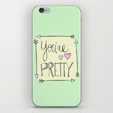 You're Pretty iPhone & iPod Skin