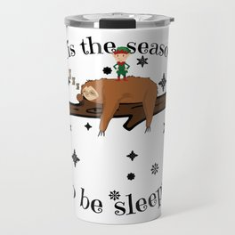 Sloth Late Sleepers Christmas Sleep Sleepy Lazy Travel Mug