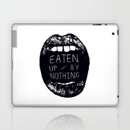 Eaten Up By Nothing Laptop & iPad Skin