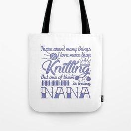 Knitting Nana Tote Bag