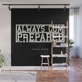 BQ - PrEPpared Wall Mural