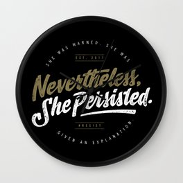 NevertheLess She Persisted II Wall Clock