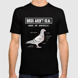 Birds Arent Real Gift design T-shirt
