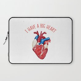 I Have A Big Heart Laptop Sleeve
