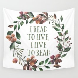 I Read To Live, I Live To Read Wall Tapestry