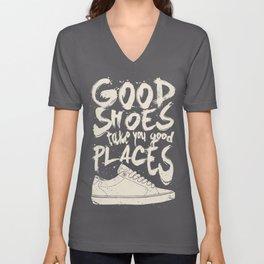 Good Shoes Good Places Unisex V-Neck