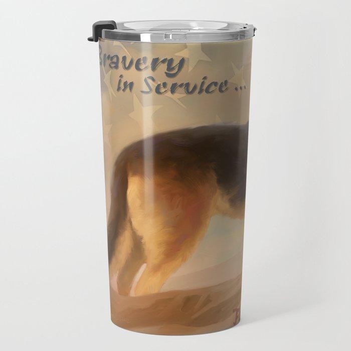 Bravery in Service Travel Mug