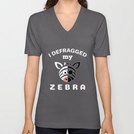 I Defragged My Zebra- Computer Programmer Gift Unisex V-Neck