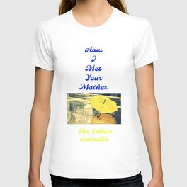 How I Met Your Mother - The Yellow Umbrella T-shirt