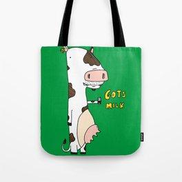 Gots Milk Tote Bag