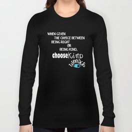 """Reverse """"Be Kind """" Quote from Wonder Long Sleeve T-shirt"""