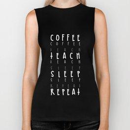 Coffee Teach Sleep Repeat Biker Tank