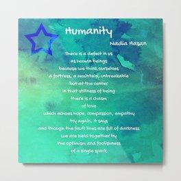 Humanity Metal Print