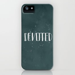 Devoted Themselves iPhone Case
