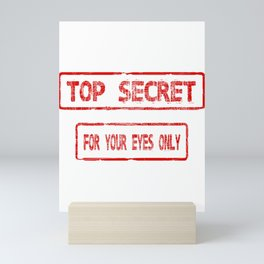 Top Secret For Your Eyes Only Mini Art Print