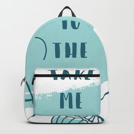 Take me to the Sea Backpack
