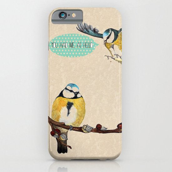 You Had Me At Hello iPhone & iPod Case