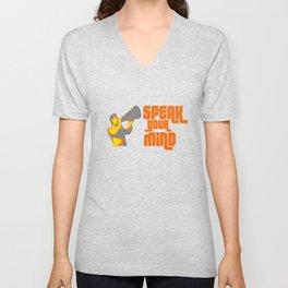 Speak your mind  Unisex V-Neck