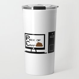 PC = Piece of Crap Travel Mug
