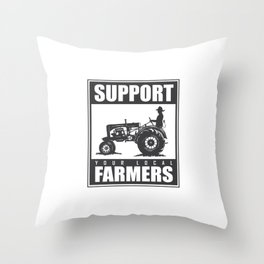 Support your Local Farmers Throw Pillow