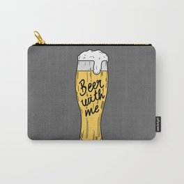 Beer with me Carry-All Pouch