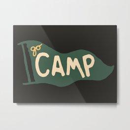 Go Camp... Metal Print