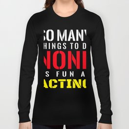 As fun as Acting shirts Best gifts for Actors costume Long Sleeve T-shirt