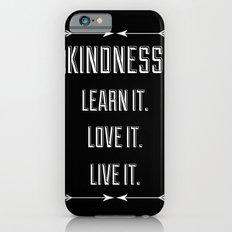 Kindness iPhone 6s Slim Case