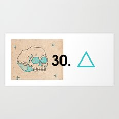 30. Art Print
