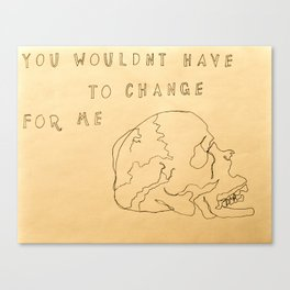 Change for Me Canvas Print