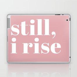 still I rise VIII Laptop & iPad Skin