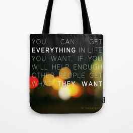 Want Everything? Tote Bag
