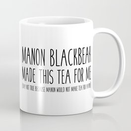 manon blackbeak tea Coffee Mug