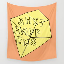 Shit Happens Wall Tapestry