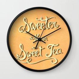 Sweeter Than Sweet Tea Wall Clock