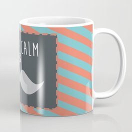 keep calm & moustache it Coffee Mug