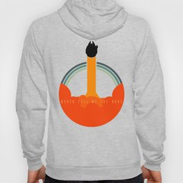 Never Tell Me The Odds Hoody