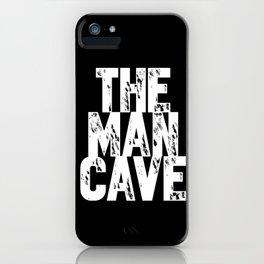 Man Cave 1 iPhone Case