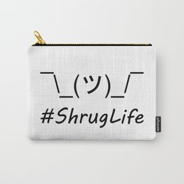 #ShrugLife Carry-All Pouch