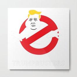 Trump busters Metal Print