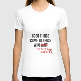 Good Things (Clean version) T-shirt