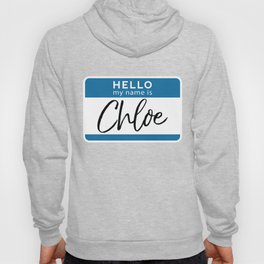Chloe Personalized Name Tag Woman Girl First Last Name Birthday Hoody