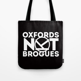 Oxfords Not Brogues Tote Bag