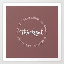 Thankful for Jesus and Autumn Art Print