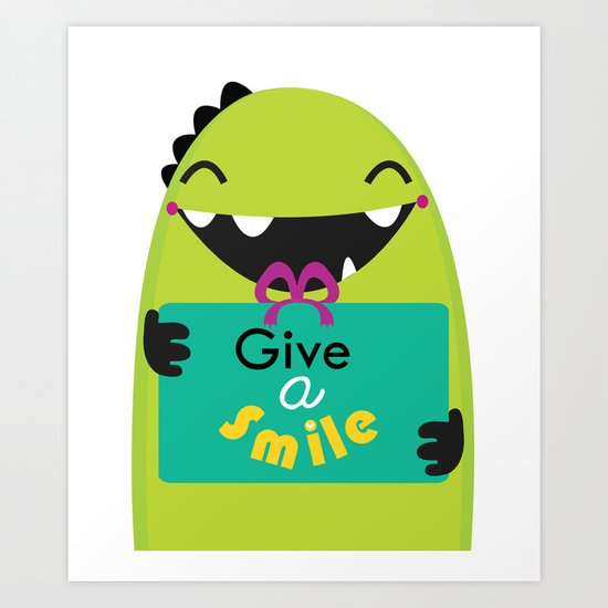 Give a smile Art Print