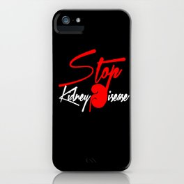 Stop Kidney Disease - Black iPhone Case