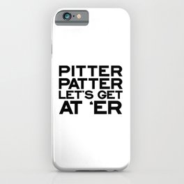 PITTER PATTER iPhone Case