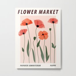 Flower market print, Exhibition print, Poppy, Posters aesthetic, Floral art, Botanical print, Cottagecore Metal Print