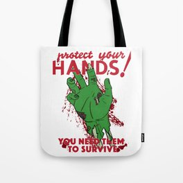 Protect your Hands! Tote Bag